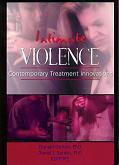 Intimate Violence: Contemporary Treatment Innovations