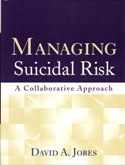 Managing Suicidal Risk