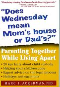 Does Wednesday mean Mom's house or Dad's?