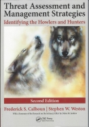 Threat Assessment and Management Strategies: Identifying the Hunters and Howlers