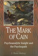The Mark of Cain: A Psychoanalytic Look at Psychopathy